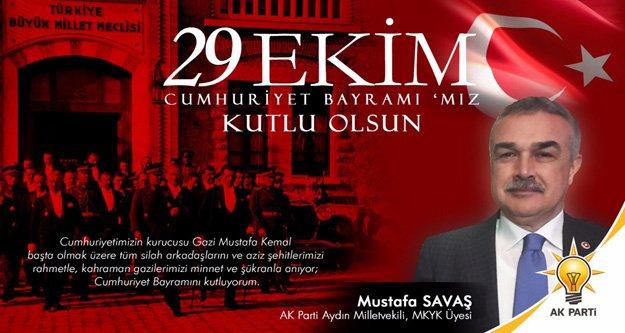 AK Parti'li Savaş'ın Cumhuriyet Bayramı Mesajı