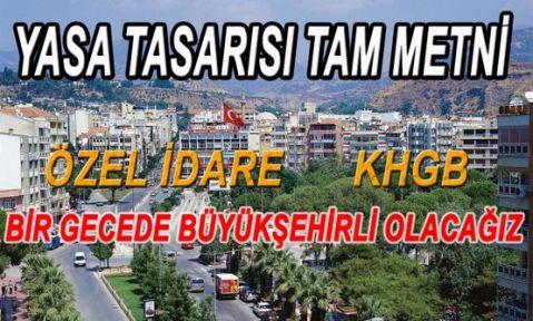 Büyükşehir Belediyesi Kanun Tasarısı Tam Metni
