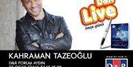 Kahraman Tazeoğlu Forum Aydına geliyor