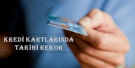 Kredi Kartlarında Tarihi Rekor