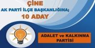 AK Parti Çine İlçe Başkanlığı İçin 10 Aday