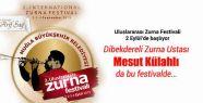 Muğla 2. Uluslararası Zurna Festivali...