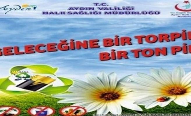 """Aydın'da """"Geleceğe Bir Torpil Bir Ton Pil"""" kampanyası başlatıldı"""