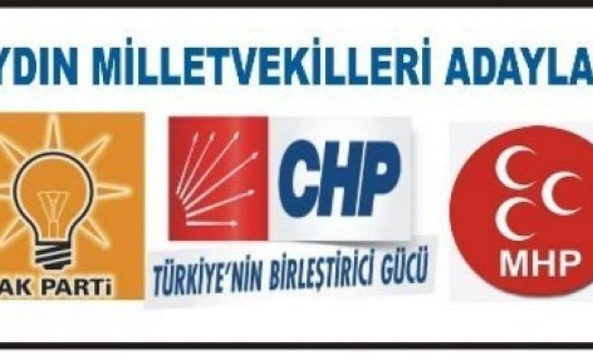 Aydın'da Milletvekili adayları netleşti