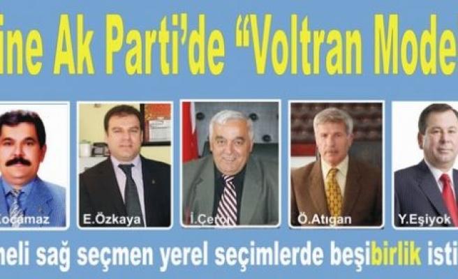 """Çine Ak Parti'de """"Voltran Modeli"""""""