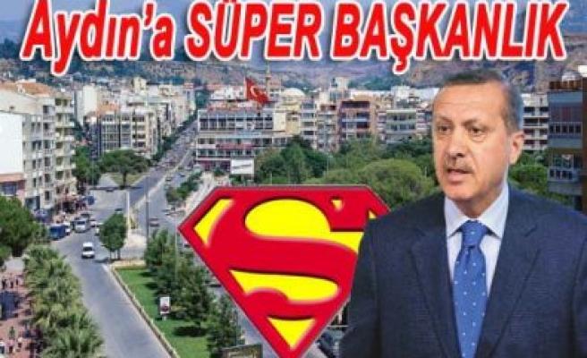 Ekim'de Aydın'a süper başkanlık geliyor