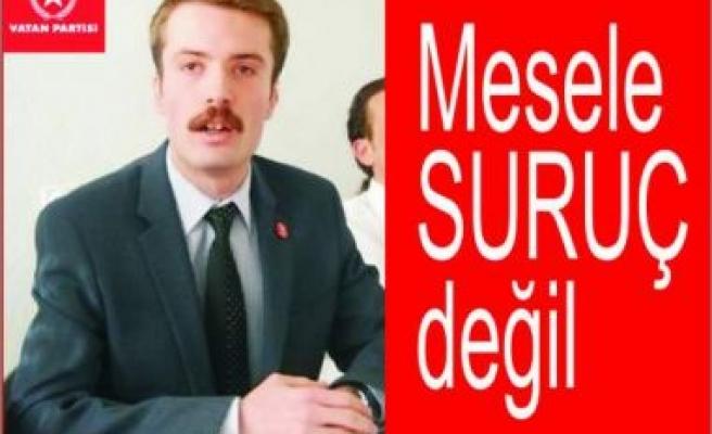 """""""Mesele Suruç Değil, PKK'yı Meşrulaştırma Çabası"""""""