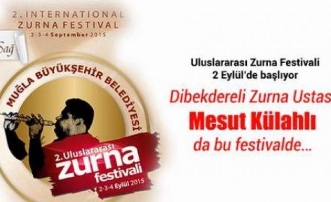 Muğla 2. Uluslararası Zurna Festivali Başlıyor…