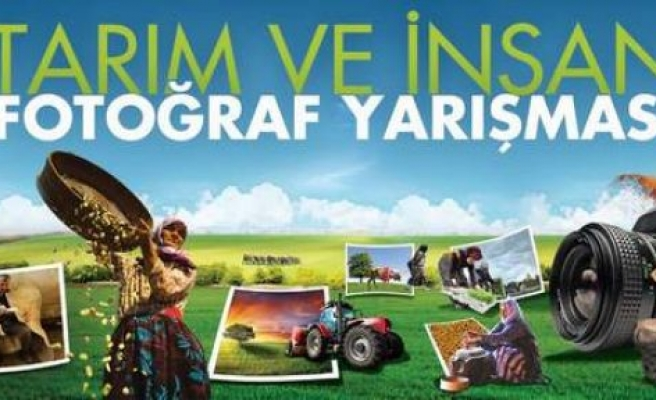'Tarım ve İnsan' Fotoğraf Yarışması'nın 7.si düzenleniyor