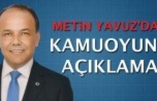 Metin Yavuz'dan Kamuoyuna Açıklama