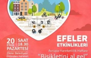 Efeler Halkına 'Bisikletini Al Gel' Çağrısı